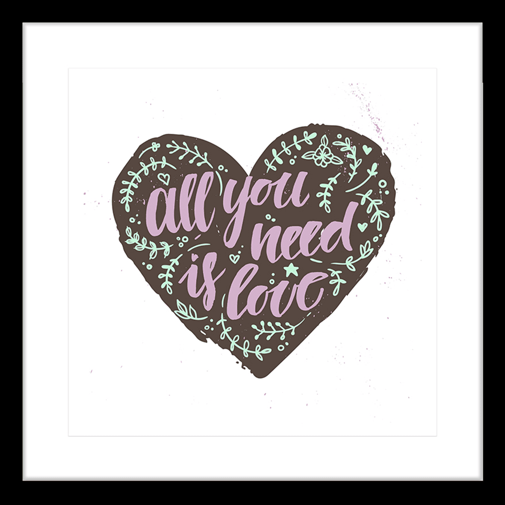 'All you need is love' Typo | Framed Art | Wall Art Gold Coast | Wallpaper | Innovate Interiors